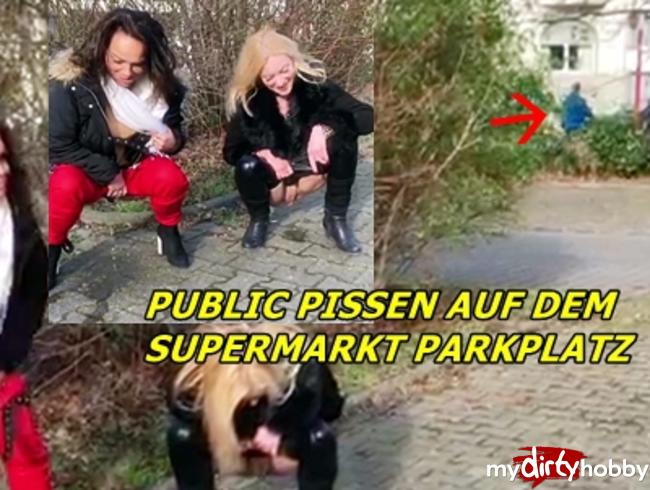 Dirty-Priscilla - Supermarktparplatz Public pissen