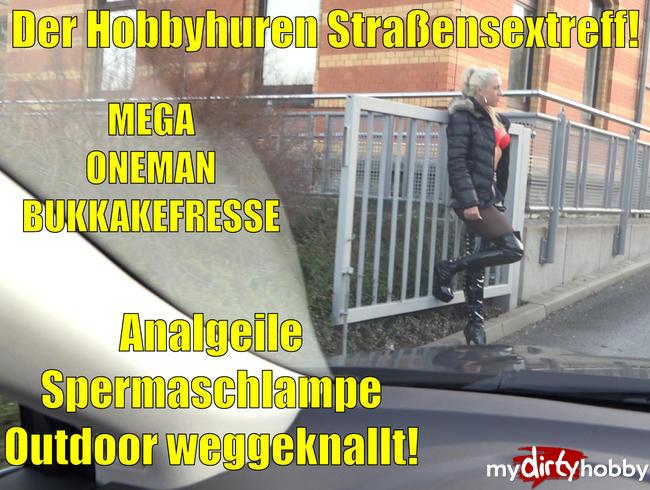 Video Thumbnail Der Hobbyhuren Straßensextreff | AO in alle Löcher bis zur OneManBukkakefresse! Outdoor!