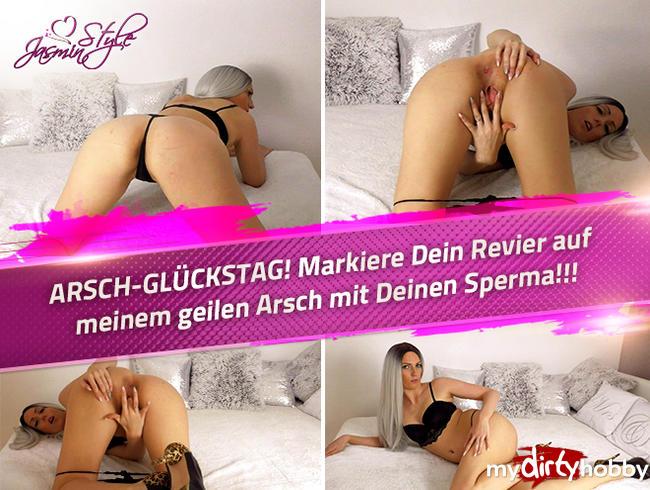 Video Thumbnail ARSCH-GLÜCKSTAG! Markiere Dein Revier auf meinem geilen Arsch mit Deinen Sperma!!!