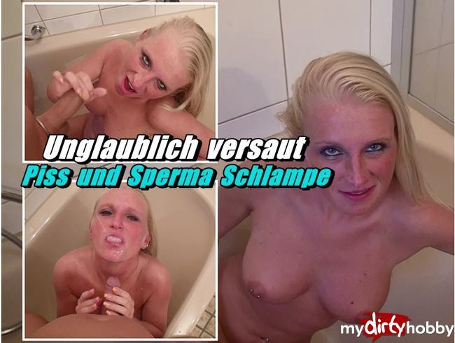 Video Thumbnail Unglaublich versaut - Piss und Sperma Schlampe