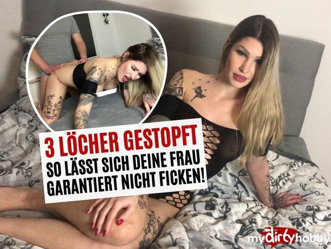 Video Thumbnail 3 LÖCHER GESTOPFT! SO LÄSST SICH DEINE FRAU GARANTIERT NICHT FICKEN!