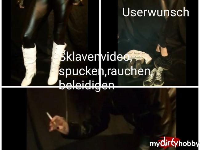 Video Thumbnail Userwunsch Meine alten Schätzchen.... Sklavenvideo ....Spucken,rauchen