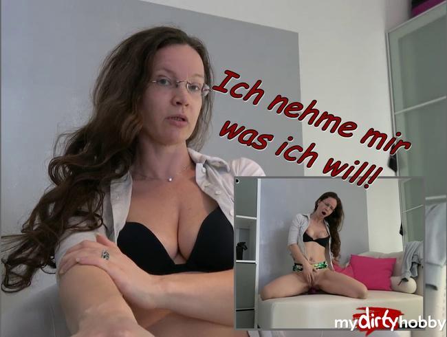 Video Thumbnail Ich nehme mir, was ich will!
