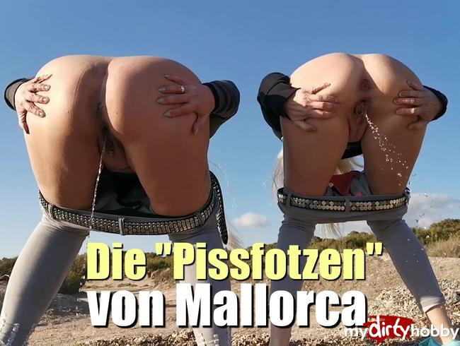 """Dirty-Tina - Die """"Pissfotzen"""" von Mallorca!"""