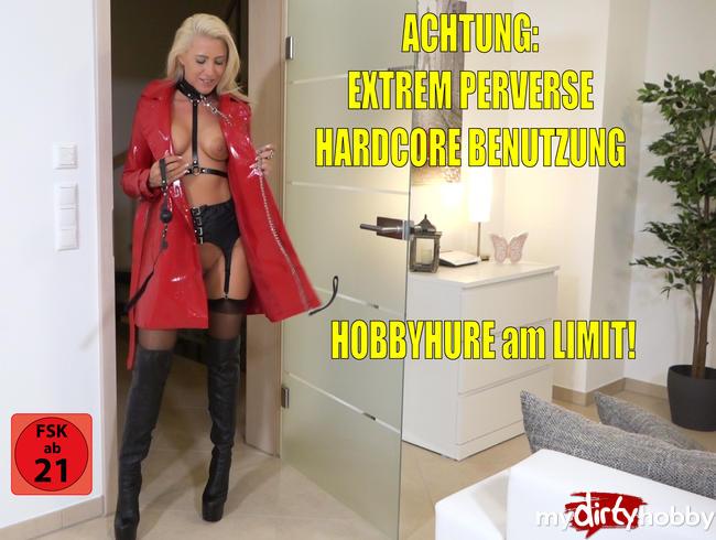 Video Thumbnail Perverse Hobbyhure am Limit | EXTREME HARDCORE Benutzung bis die Säfte explodieren!!