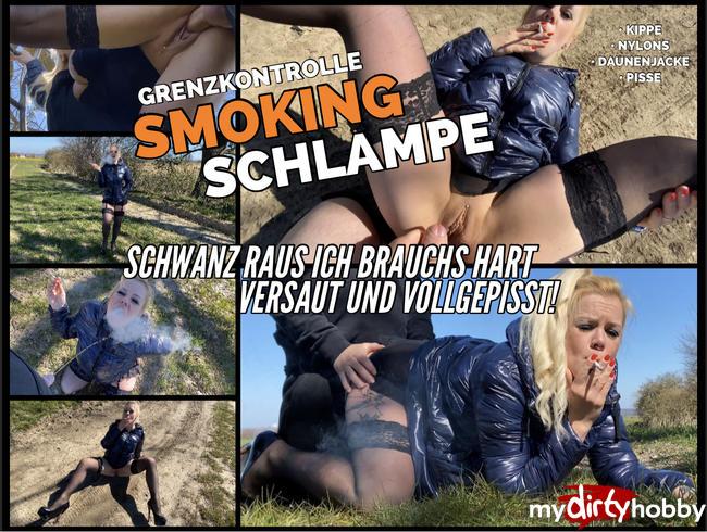 Video Thumbnail Smoking Grenzkontrollen Schlampe ! Schwanz raus ich brauchs hart versaut und vollgepisst !!