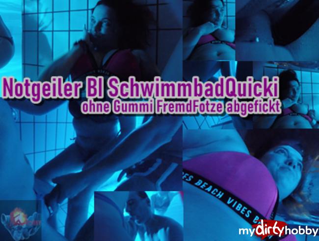 Video Thumbnail Notgeiler BI SchwimmbadQuicki – ohne Gummi FremdFotze abgefickt