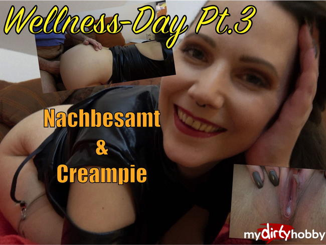 Video Thumbnail Wellness-Day Pt. 3 - Nachbesamt & Creampie