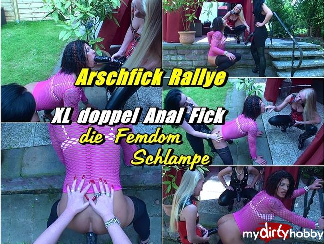 Video Thumbnail Arschfick Rallye - XL doppel Anal Fick - die Femdom Schlampe
