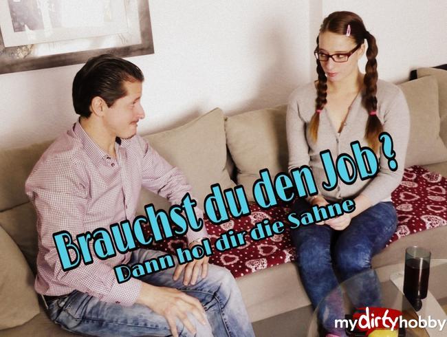 Video Thumbnail Brauchst du den Job??? Dann hol dir die Ficksahne