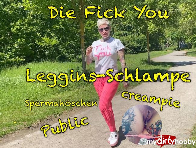 Video Thumbnail Die Fick You Leggins Schlampe