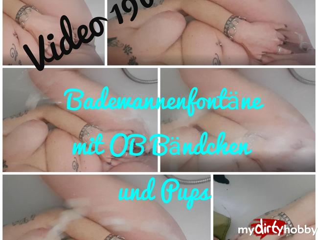 Video Thumbnail Badewannenfontäne mit OB Bändchen und Pups