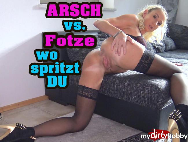 Video Thumbnail ARSCH vs. FOTZE !! Wo spritzt DU