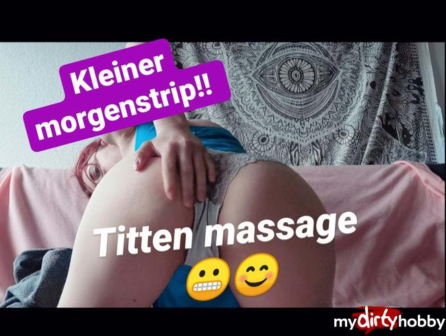 Video Thumbnail Tittenmassage!! Morgenstrip!!