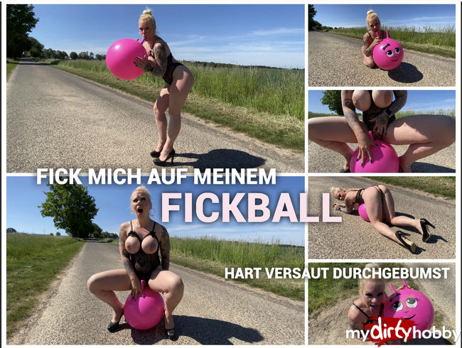 Video Thumbnail FICK MICH AUF MEINEM FICKBALL - HART VERSAUT DURCHGEBUMST
