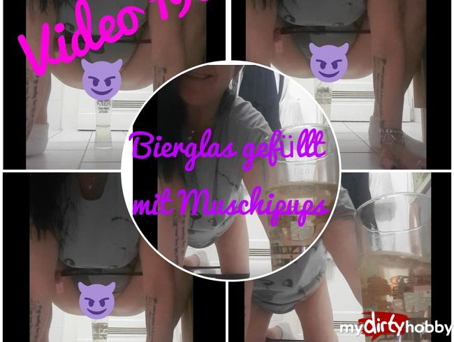 Video Thumbnail Bierglas gefüllt...und Muschipups dazu.....