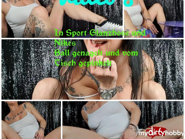 Video Thumbnail Wasserball genagelt,vom Tisch durch weisse Glanzsporthose gepinkelt und Nikes