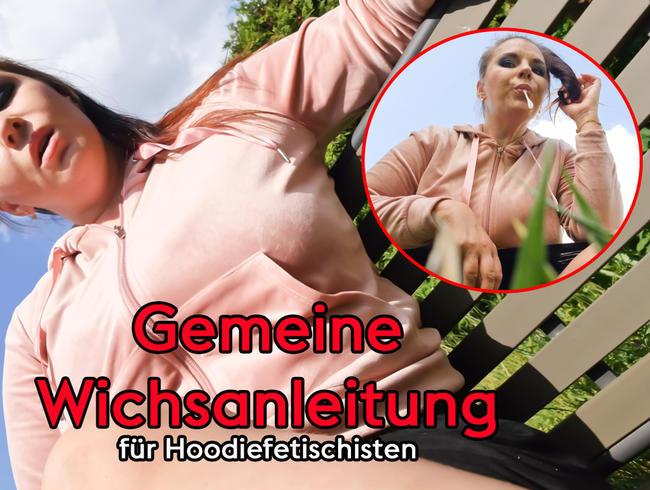 Video Thumbnail Gemeine Wichsanleitung für Hoodiefetischisten