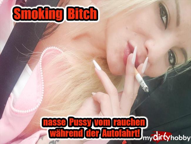 Video Thumbnail Smoking Bitch! Nasse Pussy vom Rauchen während der Autofahrt