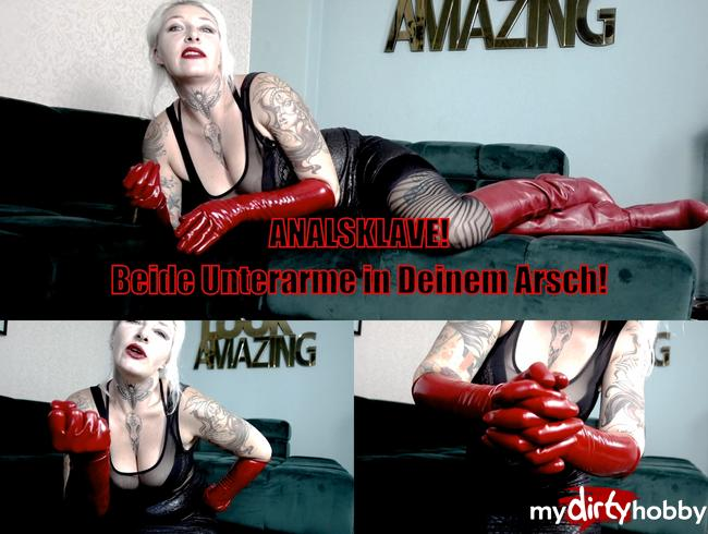 Video Thumbnail ANALSKLAVE! Beide Unterarme in Deinem Arsch!