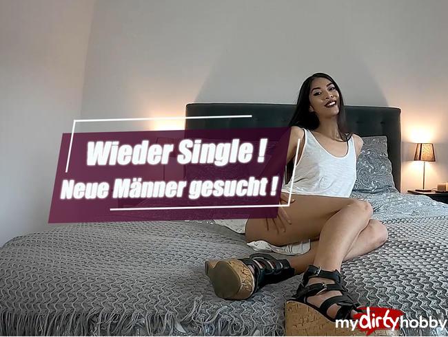 Video Thumbnail Wieder Single! Neue Männer gesucht !!!