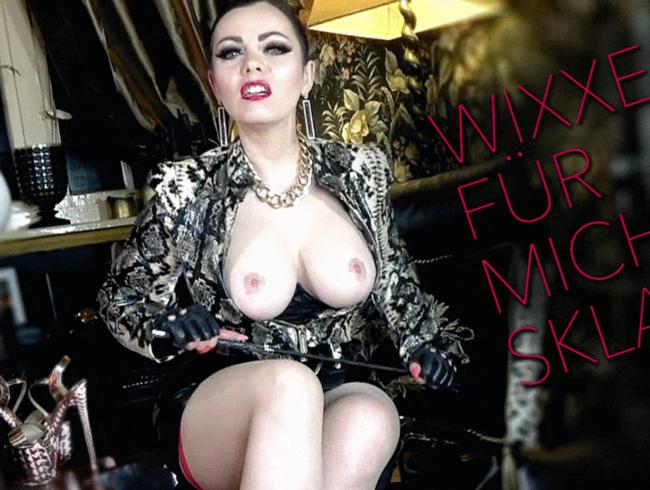 Video Thumbnail Wixxe für mich, Sklave!