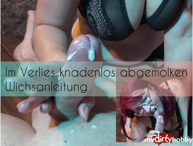 Video Thumbnail Im Verlies knadenlos abgemolken. WICHSANLEITUNG