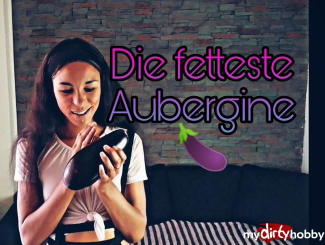 Video Thumbnail Die fetteste Aubergine!!!