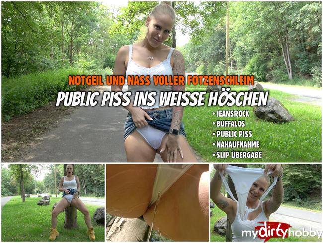 Video Thumbnail PUBLIC PISS ins Höschen | Notgeil und nass voller FOTZENSCHLEIM