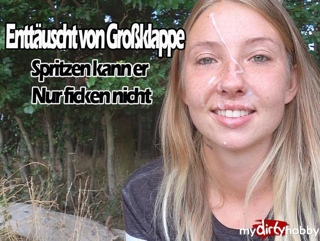 Video Thumbnail Enttäuscht von Großklappe! SPRITZEN kann er nur FICKEN nicht