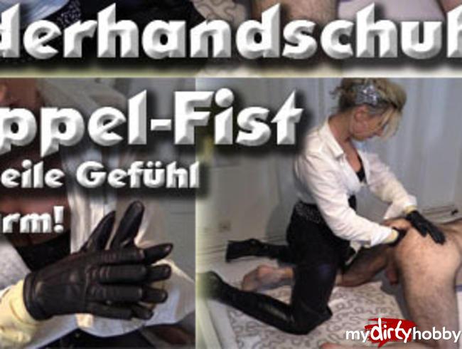 Video Thumbnail Lederhandschuh-Doppelfist! - Dieses geile Gefühl im Darm!