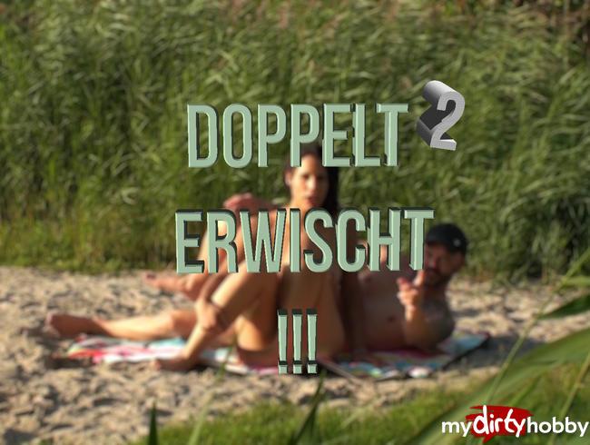 Video Thumbnail Doppelt erwischt!! (Gefilmt vom Spanner)