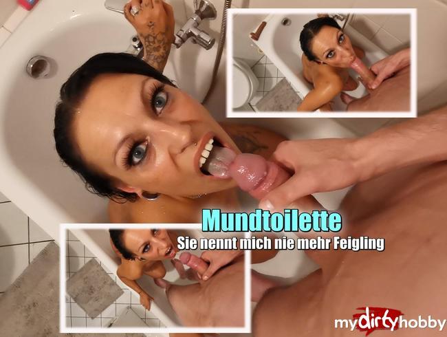Video Thumbnail Mundtoilette . Sie nennt mich nie mehr Feigling !