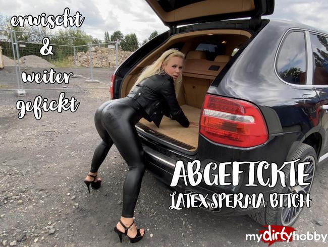 Video Thumbnail Abgefickte LATEX SPERMA BITCH | erwischt und weiter gefickt