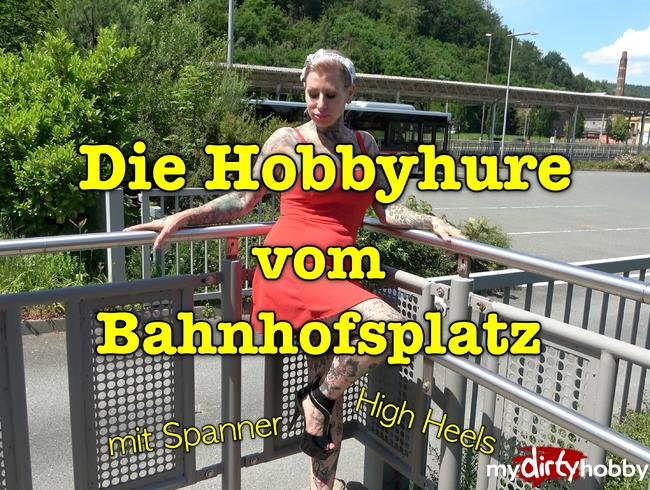 Video Thumbnail Die Hobbyhure vom Bahnhofsplatz
