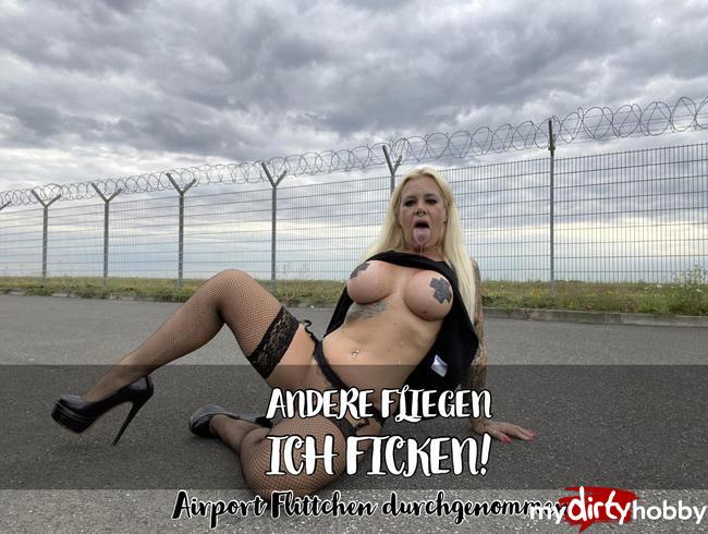 Video Thumbnail Andere fliegen | ICH FICKE! Airport Flittchen durchgenommen
