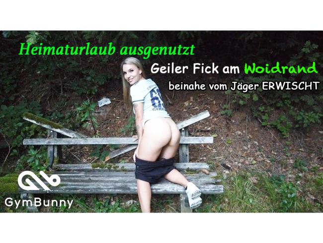 Video Thumbnail Heimaturlaub ausgenutzt - Geiler Fick am Woidrand - beinahe vom Jäger erwischt
