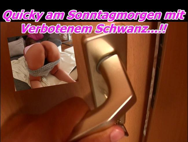 Video Thumbnail Quicky am Sonntagmorgen mit Verbotenem Schwanz