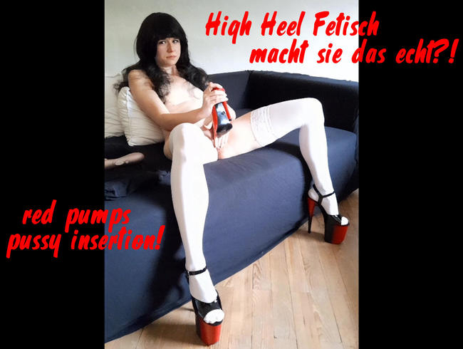 Video Thumbnail Ich schieb mir meine roten Pumps in die Fotze!!!