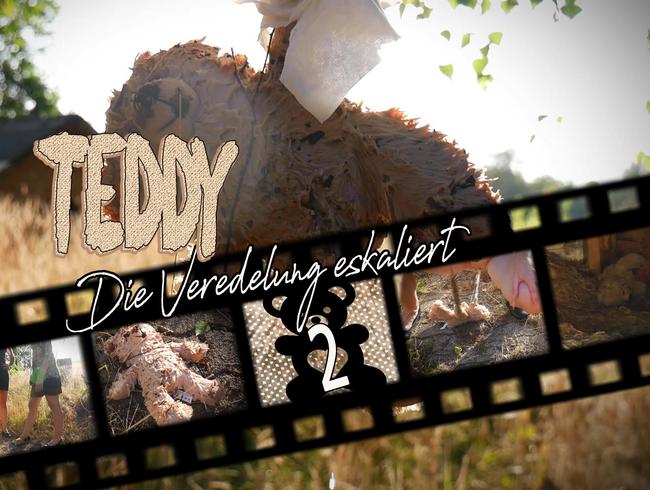 Video Thumbnail Teddy 2 - Die Veredelung eskaliert