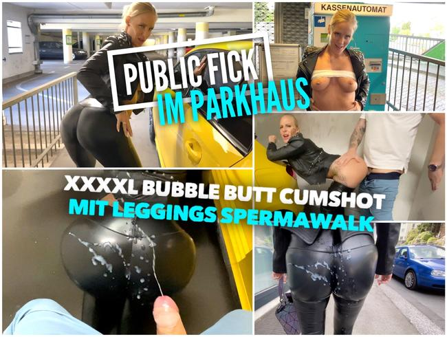 Video Thumbnail PUBLIC FICK im Parkhaus | XXXXL Cumshot mit BubbleButt Spermawalk