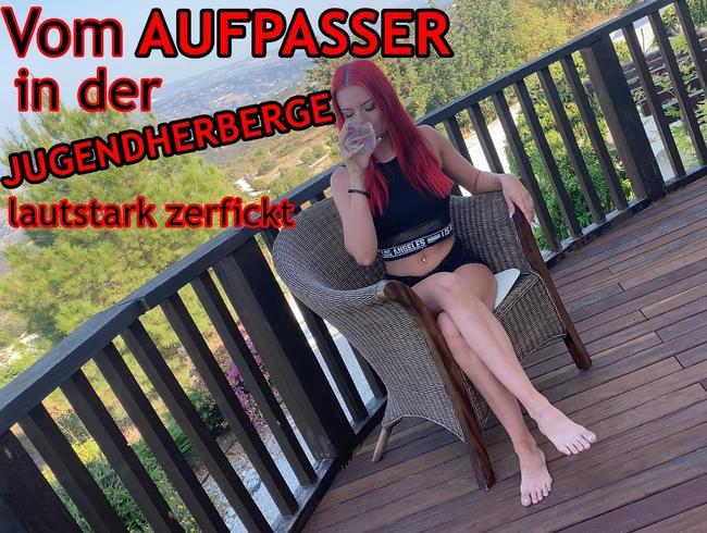 Video Thumbnail Vom AUFPASSER in der HERBERGE lautstark zerfickt!