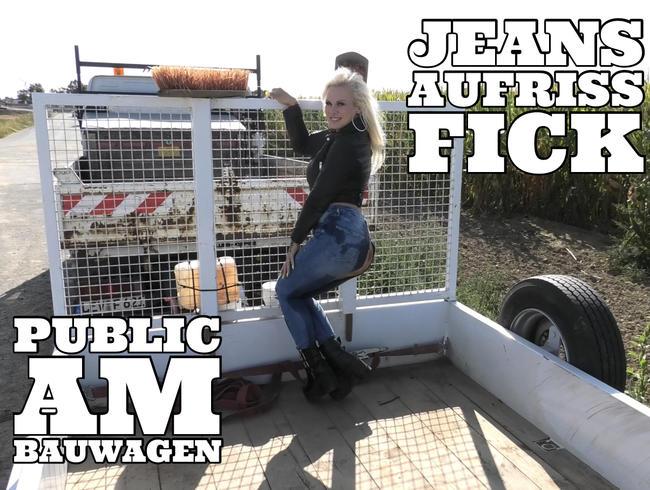 Video Thumbnail JEANS AUFRISS FICK mit der Chefin | Public auf dem Bauwagen