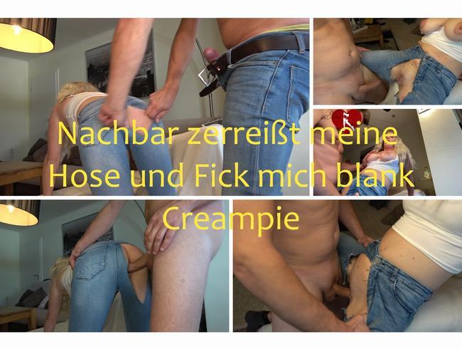 Video Thumbnail Nachbar zerreißt meine Hose und Fick mich blank, Creampie