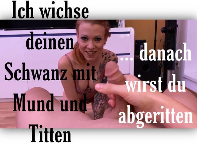 Video Thumbnail ICH WICHSE DEINEN SCHWANZ MIT MUND UND TITTEN- DANACH WIRST DU ABGERITTEN!