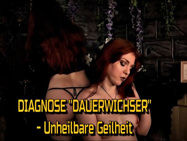 "Video Thumbnail Diagnose ""Dauerwichser"" - Unheilbare Geilheit"