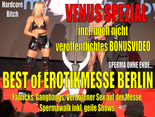Video Thumbnail VENUS Berlin SPEZIAL| Best of Messeficks + HARDCORE Public Schweinereien...!