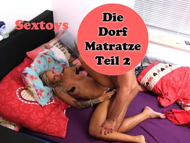 Video Thumbnail Die Anal Dorf Matratze und ihre Spielzeuge Teil 2
