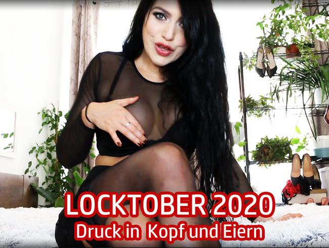Video Thumbnail LOCKTOBER 2020 - Druck in Kopf und Eiern