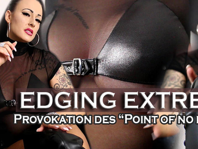 "Video Thumbnail EDGING EXTREME - Provokation des ""POINT OF NO RETURN""!"
